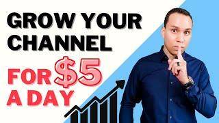 YouTube Ads: The Real Way To Get More Subs (For Only $5 A Day)