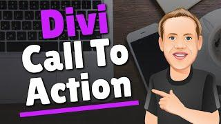 Divi Call To Action Module - The Basics