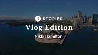 E-Stories: Nikki Hamilton (Vlog Edition)