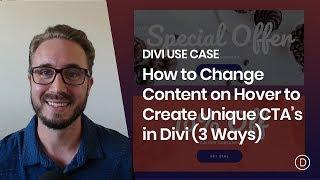 How to Change Content on Hover to Create Unique CTA's in Divi (3 Ways)