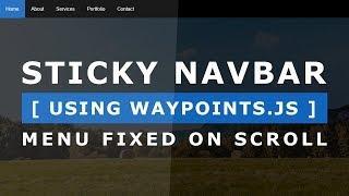 Sticky Navbar Using Waypoints.js - Menu Fixed Top On Scroll jQuery - Simple jQuery Plugin Tutorial