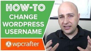How to Change WordPress Username - Important For SEO & Security