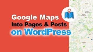 WP Google Maps: How To Add Maps With Intergeo WordPress Plugin