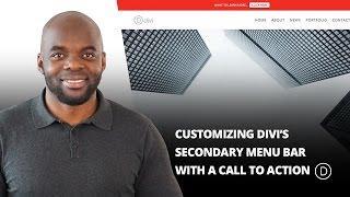 Customizing Divi's Secondary Menu Bar with a Call to Action