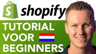 Shopify Tutorial Voor Beginners (Dutch)