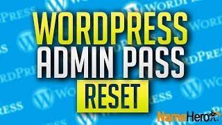 How To Reset Your WordPress Admin Password From PHPMyAdmin