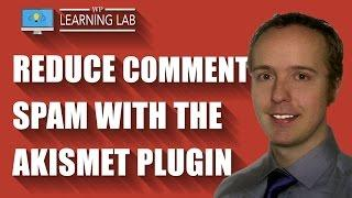 Akismet Plugin For WordPress - Reduce Comment Spam With This Anti-Spam Plugin | WP Learning Lab