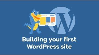How to Build a WordPress Website - 2020 Tutorial for Beginners