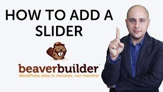 How To Add A Slider To Beaver Builder Page Builder For WordPress