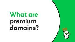 What Are Premium Domains?   Godaddy