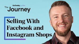 How to Reach More Customers With Facebook and Instagram Shops