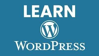 How to Use WordPress 101 Tutorial for Beginners: Learn the Basics to Launch Your Website or Blog