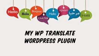 My WP Translate - WordPress Plugin by MyThemeShop