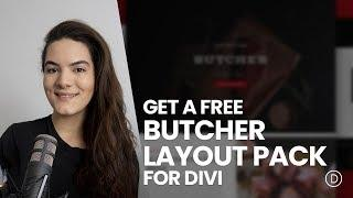 Get a FREE Butcher Layout Pack for Divi