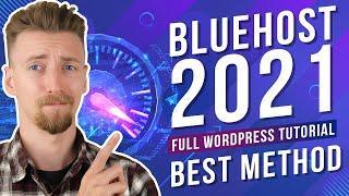 Bluehost WordPress Tutorial - Best Practices For Beginners! [2021]