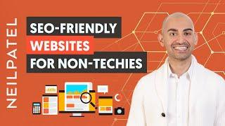 How to Make Your Website SEO-Friendly When You Can't Code | Neil Patel