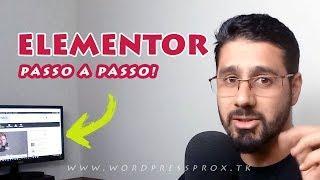 Tutorial de Elementor: Como Usar o Plugin Elementor Page Builder no Wordpress Passo a Passo