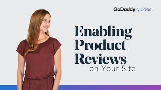 Enabling Product Reviews on Your Website | GoDaddy