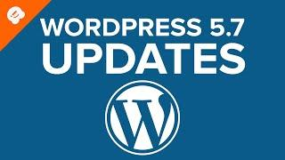 What's Coming in WordPress 5 7 Features and Screenshots