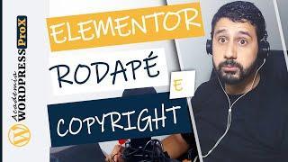 ELEMENTOR: Como adicionar no Rodapé [footer] Ícones Sociais, Menu e Copyright