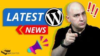 Latest WordPress News - Elementor, Divi, Themes, New Plugins...