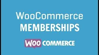 WooCommerce Memberships Plugin Tutorial: Create A Membership Website With Wordpress
