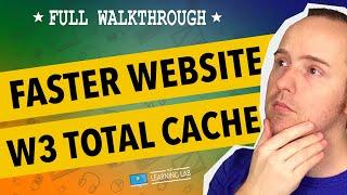 Use W3 Total Cache For Page Speed Improvements In WordPress | WP Learning Lab