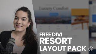 Get a FREE Resort Layout Pack for Divi
