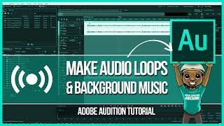 How to Create Audio Loops in Adobe Audition for Your Videos