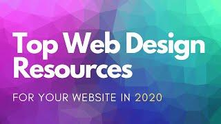Ultimate Web Design Resources for Your WordPress Website Projects for 2020!