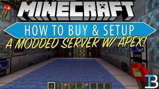 How To Buy A Modded Minecraft Server With Apex Minecraft Hosting