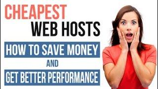 Cheapest Web Hosts Of 2019: For My Penny Pinchers Out There