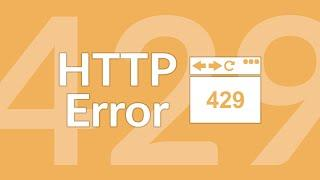 What Is the HTTP 429 Error and How to Fix It