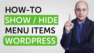 How-to Show Or Hide WordPress Menu Items Conditionally - Perfect For Membership Sites