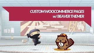 Beaver Themer Preview: Customize WooCommerce Product Pages