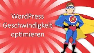 WordPress Speed verbessern und WordPress Geschwindigkeit optimieren 2019
