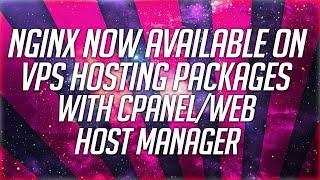 Nginx Now Available On All VPS Hosting Packages With cPanel/Web Host Manager