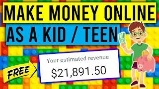 Best Ways To Make Money Online as a Kid/Teenager in 2021 [FREE and EASY!]