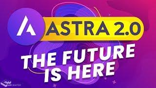Astra 2.0 - Fast Is More Then Just Website Speed,  Make WordPress Websites Faster Than Ever!