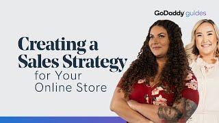 How to Create a Sales Strategy for Your Online Store | GoDaddy