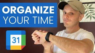 Time Management Tips: How to Use Google Calendar to Plan Your Day