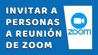 Cómo Invitar a Una Reunión en Zoom 2020