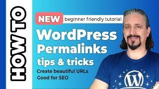 WordPress Permalinks: Create Short and SEO Friendly Links