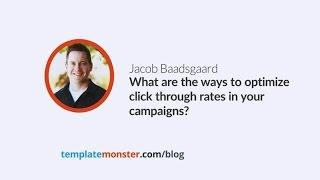 Jacob Baadsgaard — What are the ways to optimize click-through rates in your campaigns?
