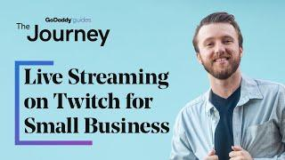 The Value of Live Streaming on Twitch for Small Business