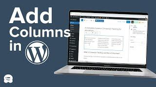 How to Create Columns in WordPress (No Coding Required)