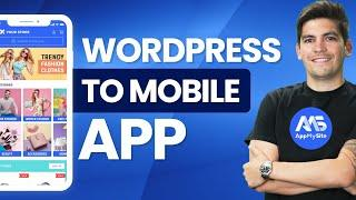 How To Convert Your Wordpress and WooCommerce Websites Into A Mobile App (Super Easy)