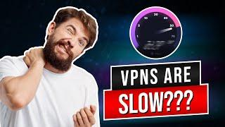 Which is the fastest VPN?  VPN Speed Test.