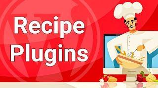 9 Best WordPress Recipe Plugins