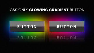 CSS Glowing Gradient Button Border Animation Effects   Html CSS only Neon light Effect